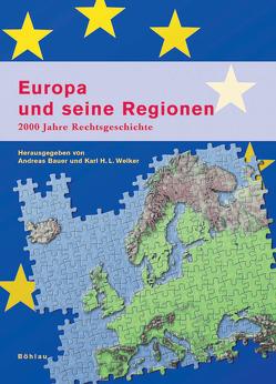 Europa und seine Regionen von Bauer,  Andreas, Welker,  Karl H. L.