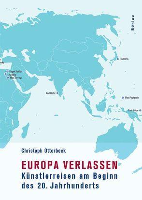 Europa verlassen von Otterbeck,  Christoph