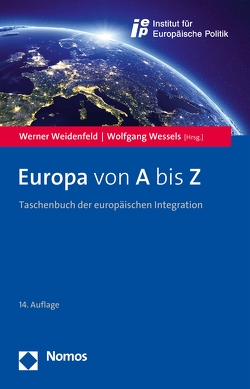 Europa von A bis Z von Weidenfeld,  Werner, Wessels,  Wolfgang