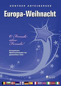 Europa-Weihnacht von Antesberger,  Günther
