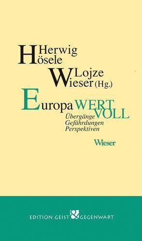 Europa wertvoll von Hösele,  Herwig, Wieser,  Lojze