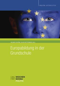 Europabildung in der Grundschule von Detterbeck,  Klaus, Schöne,  Helmar