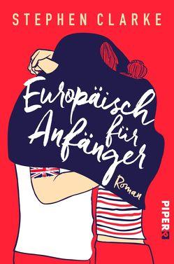 Europäisch für Anfänger von Clarke,  Stephen, Herzke,  Ingo