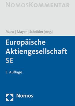 Europäische Aktiengesellschaft SE von Manz,  Gerhard, Mayer,  Barbara, Schröder,  Albert