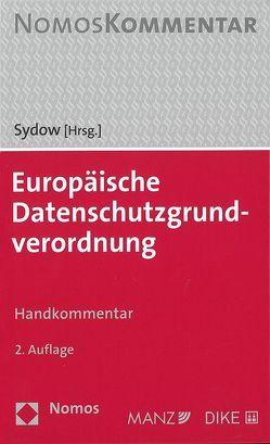Europäische Datenschutzgrundverordnung von Sydow,  Gernot