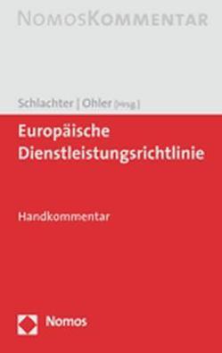 Europäische Dienstleistungsrichtlinie von Ohler,  Christoph, Schlachter,  Monika