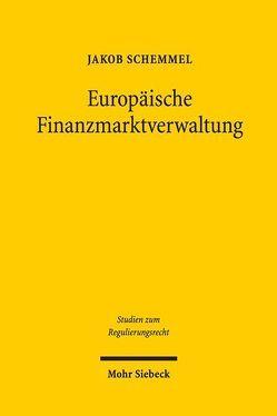 Europäische Finanzmarktverwaltung von Schemmel,  Jakob
