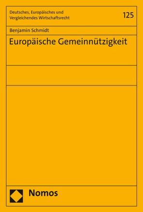 Europäische Gemeinnützigkeit von Schmidt,  Benjamin