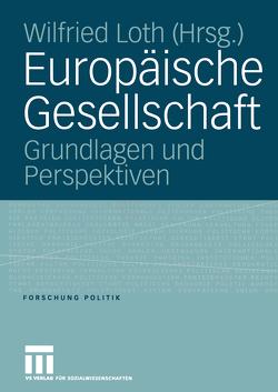 Europäische Gesellschaft von Loth,  Wilfried