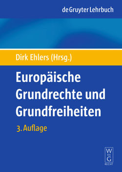 Europäische Grundrechte und Grundfreiheiten von Ehlers,  Dirk