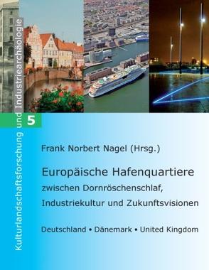 Europäische Hafenquartiere von Nagel,  Frank Norbert