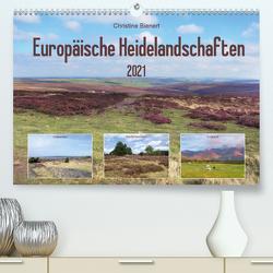 Europäische Heidelandschaften (Premium, hochwertiger DIN A2 Wandkalender 2021, Kunstdruck in Hochglanz) von Bienert,  Christine