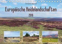 Europäische Heidelandschaften (Tischkalender 2018 DIN A5 quer) von Bienert,  Christine