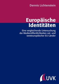 Europäische Identitäten von Lichtenstein,  Dennis
