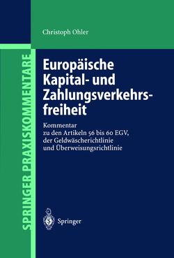 Europäische Kapital- und Zahlungsverkehrsfreiheit von Ohler,  Christoph
