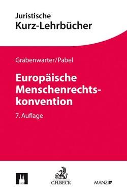 Europäische Menschenrechtskonvention von Grabenwarter,  Christoph, Pabel,  Katharina