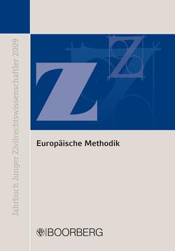 Europäische Methodik: Konvergenz und Diskrepanz europäischen und nationalen Privatrechts von Busch,  Christoph, Kopp,  Christina, McGuire,  Mary-Rose, Zimmermann,  Martin