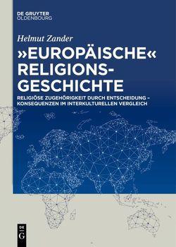 """""""Europäische"""" Religionsgeschichte von Zander,  Helmut"""
