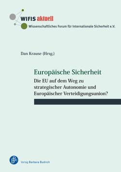 Europäische Sicherheit von Demesmay,  Claire, Hauser,  Gunther, Kiesewetter,  Roderich, Krause,  Dan