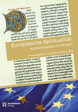 Europäische Spiritualität von Zátonyi,  Maura