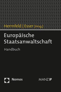 Europäische Staatsanwaltschaft von Esser,  Robert, Herrnfeld,  Hans-Holger