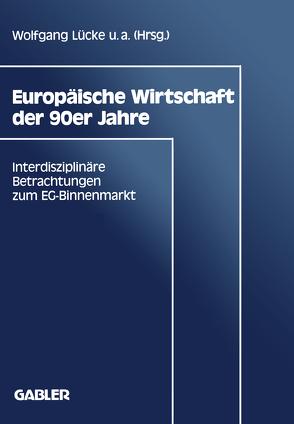 Europäische Wirtschaft der 90er Jahre von Lücke,  Wolfgang