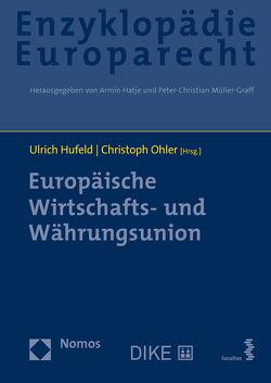 Europäische Wirtschafts- und Währungsunion von Hufeld,  Ulrich, Ohler,  Christoph
