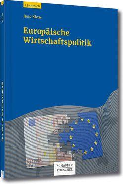 Europäische Wirtschaftspolitik von Klose,  Jens