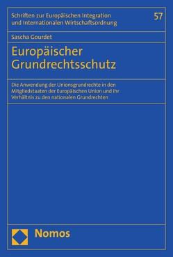 Europäischer Grundrechtsschutz von Gourdet,  Sascha