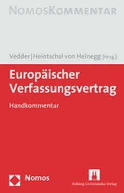 Europäischer Verfassungsvertrag von Heintschel von Heinegg,  Wolff, Vedder,  Christoph