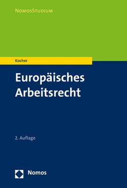 Europäisches Arbeitsrecht von Kocher,  Eva