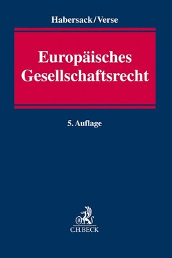 Europäisches Gesellschaftsrecht von Habersack,  Mathias, Verse,  Dirk A.