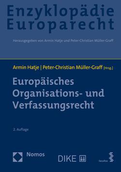 Europäisches Organisations- und Verfassungsrecht von Hatje,  Armin, Müller-Graff,  Peter Christian, Terhechte,  Jörg Philipp