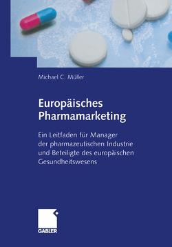 Europäisches Pharmamarketing von Mueller,  Michael