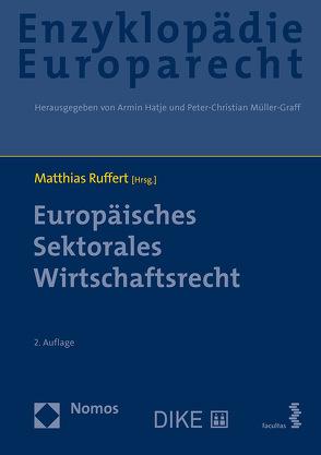 Europäisches Sektorales Wirtschaftsrecht von Ruffert,  Matthias