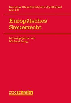 Europäisches Steuerrecht von Lang,  Michael