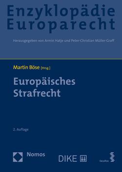 Europäisches Strafrecht von Böse,  Martin, Hatje,  Armin, Müller-Graff,  Peter Christian, Terhechte,  Jörg Philipp
