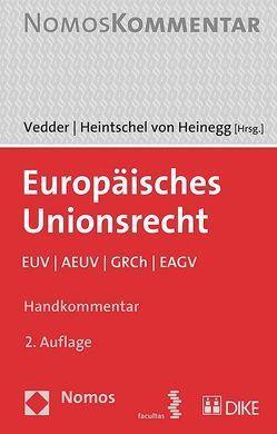 Europäisches Unionsrecht von Heintschel von Heinegg,  Wolff, Vedder,  Christoph