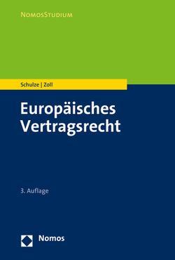 Europäisches Vertragsrecht von Schulze,  Reiner, Zoll,  Fryderyk