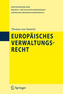 Europäisches Verwaltungsrecht von Danwitz,  Thomas, Ritgen,  Klaus