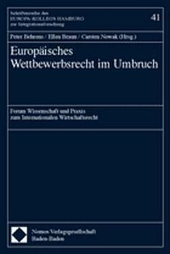 Europäisches Wettbewerbsrecht im Umbruch von Behrens,  Peter, Braun,  Ellen, Nowak,  Carsten