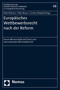 Europäisches Wettbewerbsrecht nach der Reform von Behrens,  Peter, Braun,  Ellen, Nowak,  Carsten