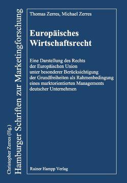 Europäisches Wirtschaftsrecht von Zerres,  Michael, Zerres,  Thomas