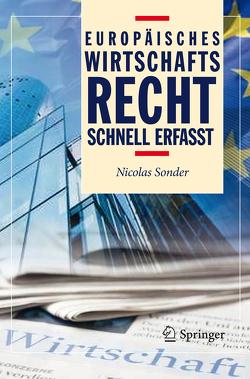 Europäisches Wirtschaftsrecht – Schnell erfasst von Sonder,  Nicolas