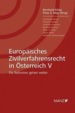 Europäisches Zivilverfahrensrecht in Österreich V von König,  Bernhard, Mayr,  Peter G.