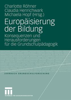 Europäisierung der Bildung von Henrichwark,  Claudia, Hopf,  Michaela, Röhner,  Charlotte