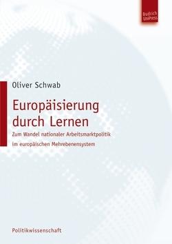Europäisierung durch Lernen von Schwab,  Oliver
