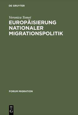 Europäisierung nationaler Migrationspolitik von Tomei,  Veronica