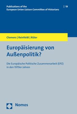 Europäisierung von Außenpolitik? von Clemens,  Gabriele, Reinfeldt,  Alexander, Rüter,  Telse
