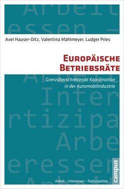 Europäische Betriebsräte von Hauser-Ditz,  Axel, Mählmeyer,  Valentina, Pries,  Ludger